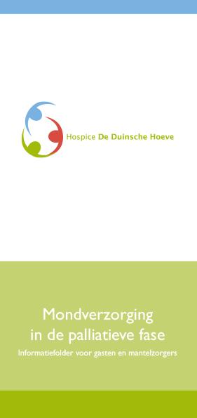Hospice De Duinsche Hoeve_Folder Mondzorg in Palliatieve Fase