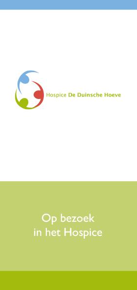 Hospice De Duinsche Hoeve_Folder Op bezoek in het Hospice