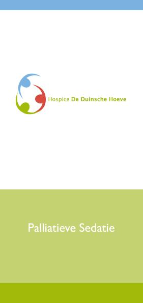 Hospice De Duinsche Hoeve_Folder Palliatieve Sedatie